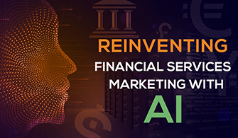 Reinventing Financial Services Marketing with AI