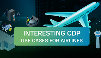 Interesting CDP Use Cases for Airlines