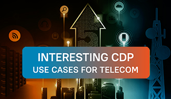 Interesting CDP Use Cases for Telecom